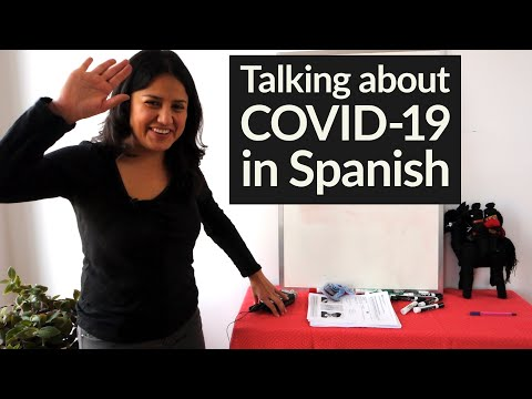 Talking about COVID-19 in Spanish: Culture & Vocabulary of coronavirus #StayHome #WithMe