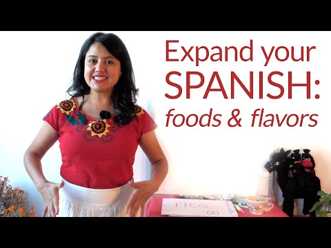 Learn Spanish Vocabulary: Describe the flavor of food and your cooking!
