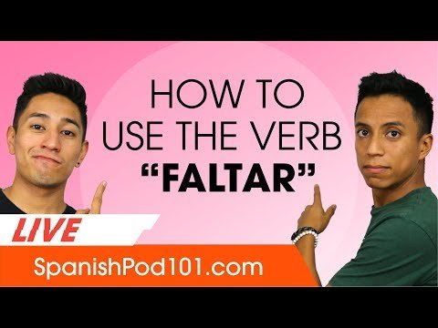 How to use the verb 'faltar' in Spanish? Basic Spanish Grammar